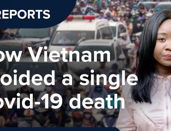 De ce Vietnam nu are niciun mort de COVID - 19