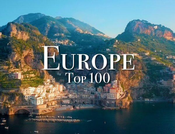 100 de locuri pe care trebuie sa le vedeti in Europa